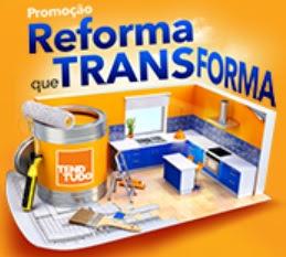 Cadastrar Promoção TendTudo 2017 Reforma Que Transforma