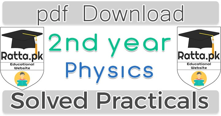 2nd Year Physics Practicals Solved pdf Download - Ratta pk