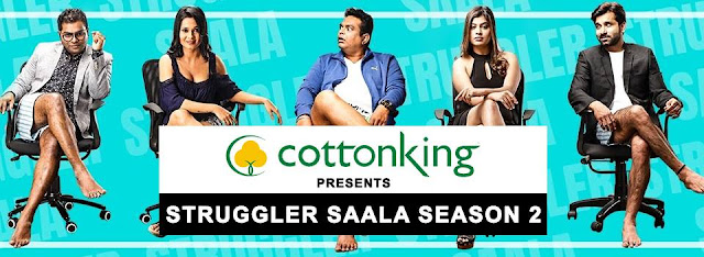 Cottonking presents Struggler Saala Season 2 is a hit series already! Have you seen it yet?