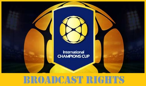International Champions Cup 2016 live telecast channels