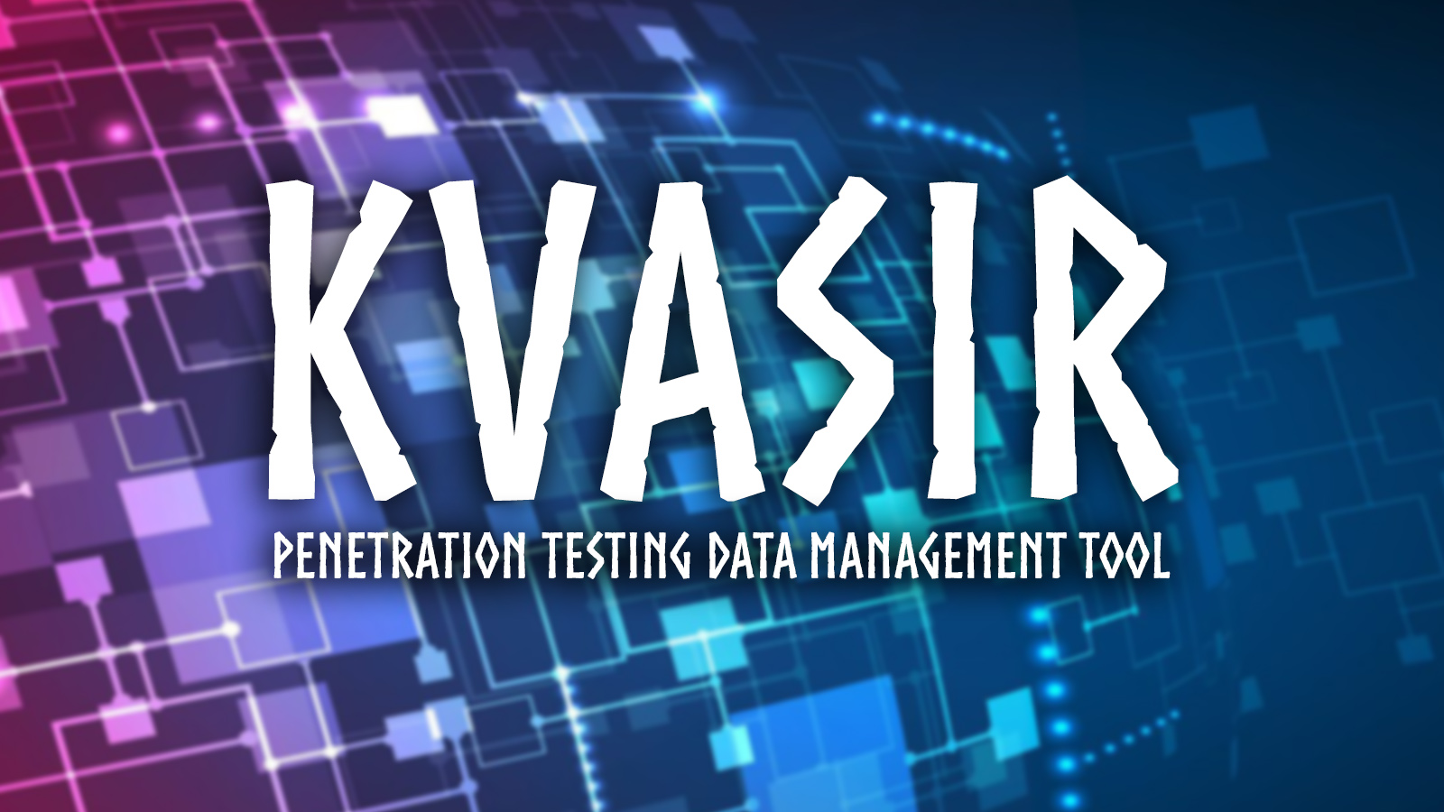 Kvasir Penetration Testing Data Management System