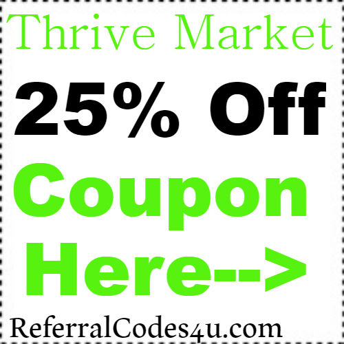 25% Thrive Market Discount Coupon Code 2020 January, February, March, April, May, June, July