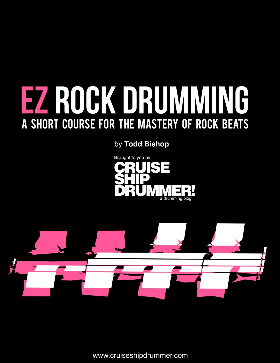 NEW E-BOOK: EZ ROCK DRUMMING - A Short Course for 的 Mastery of Rock Beats