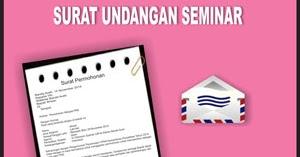 Contoh Surat Undangan Seminar Contoh Surat