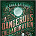 A Dangerous Collaboration (A Veronica Speedwell Mystery Book 4) by Deanna Raybourn