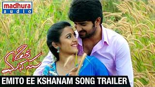 Oka Manasu Movie Songs _ Emito Ee Kshanam Song Trailer _ Naga Shaurya _ Niharika Konidela