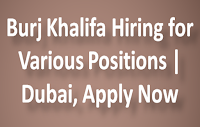Burj Khalifa Hiring for Various Positions