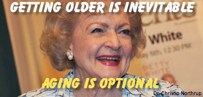 Getting Older Is Inevitable – Aging Is Optional