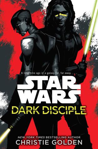 Reseña: Dark Disciple: Star Wars - Christie Golden