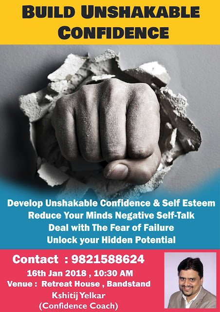 Build Unshakable Confidence - Kshitij Yelkar - Confidence Coach