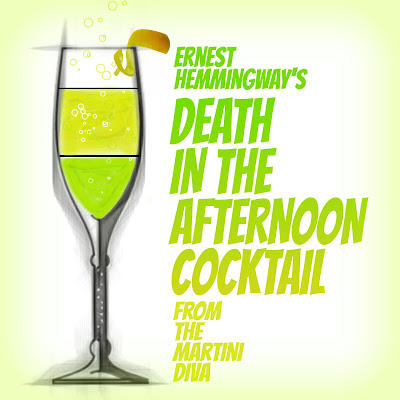 The Martini Diva Death In The Afternoon Cocktail
