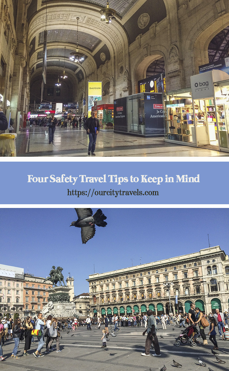 Four Safety Travel Tips to Keep in Mind