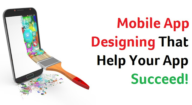 The 6 Rules to Mobile App Designing That Help Your App Succeed
