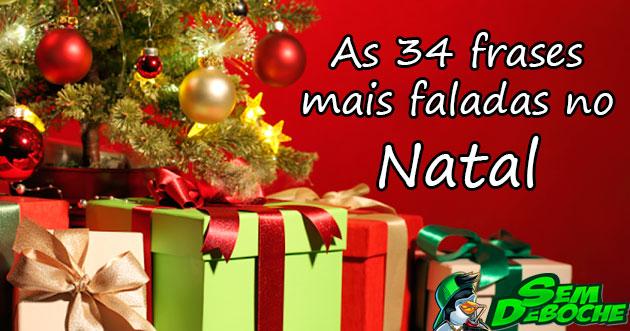 34 FRASES MAIS FALADAS NO NATAL