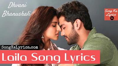 laila-lyrics-dhvni-bhanushali-notebook-2019