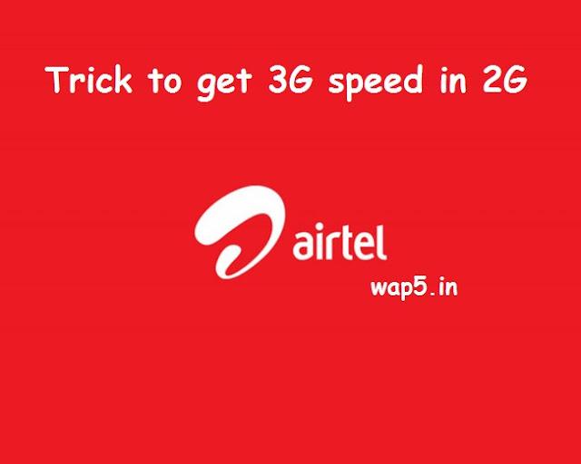 airtel 3g speed in 2g