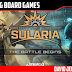Battle for Sularia: The Battle Begins and Blood, Profit, & Glory Expansion Review