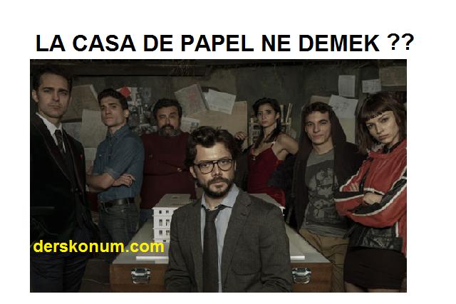 la casa de papel ne demek türkçe