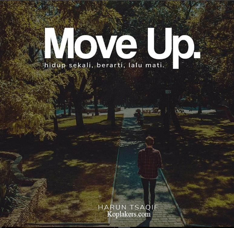 kumpulan kutipan Harun Tsaqif Move Up Terbaru