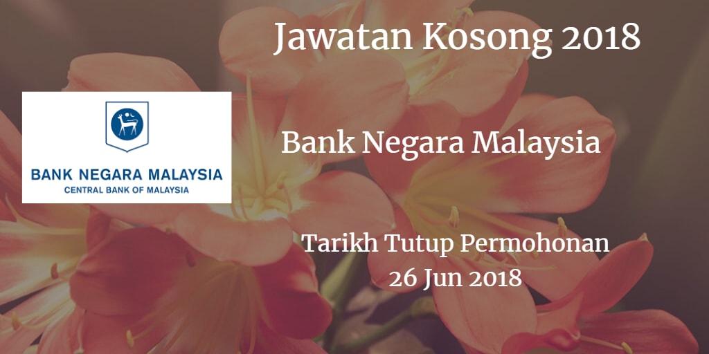 Jawatan Kosong BNM 26 Jun 2018
