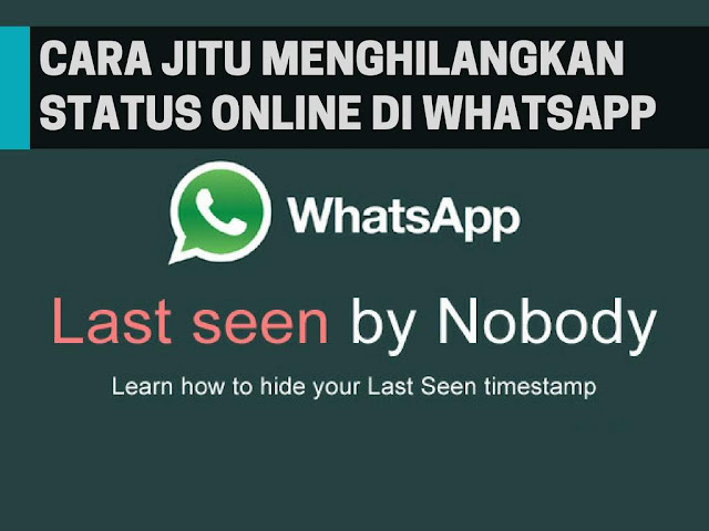 Tutorial Menghilangkan Status Online di WhatsApp 5