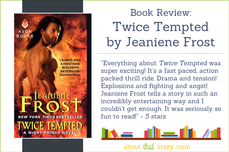 Book Review: Twice Tempted by Jeaniene Frost | About That Story