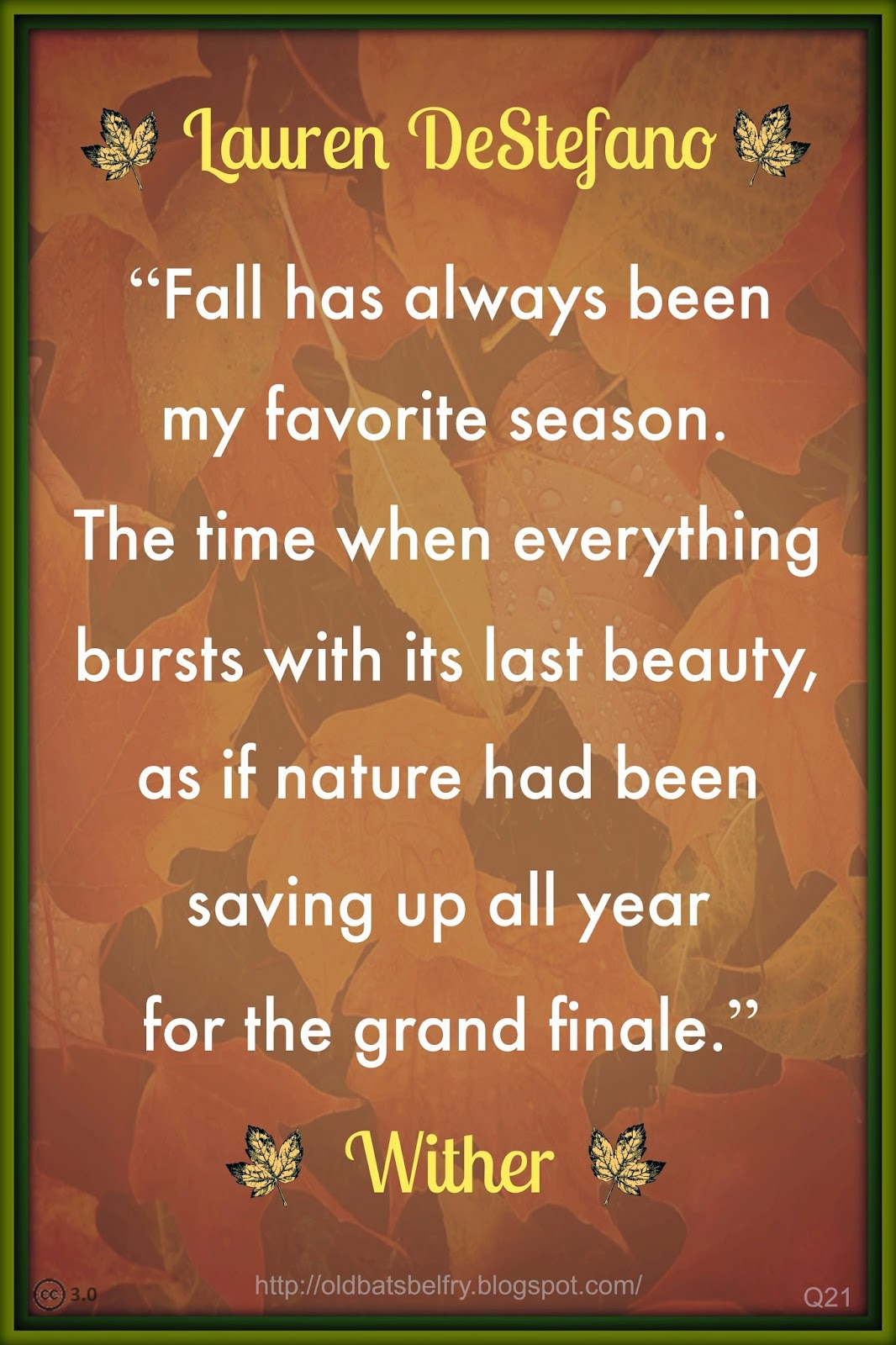 Fall Quote From Wither by Lauren DeStefano ~ Design by Mulluane