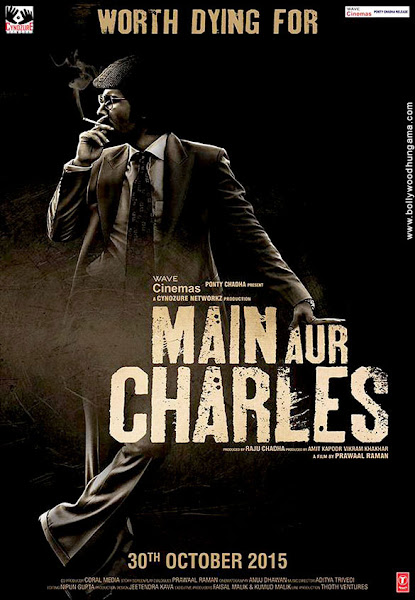 Main Aur Charles (2015) Movie Poster No. 2