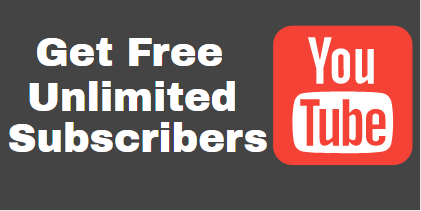 Get Free Unlimited YouTube Channel Subscribers