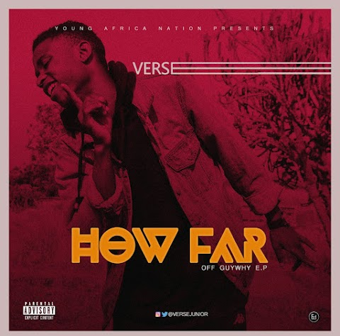 MUSIC: HOW FAR - VERSE