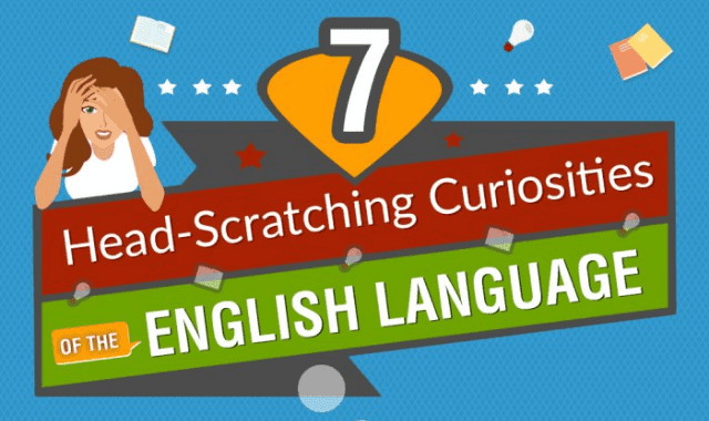 7 Head-Scratching Curiosities of the English Language
