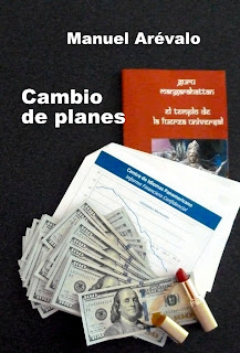 https://www.amazon.com/Cambio-Planes-Spanish-Manuel-Ar%C3%A9valo-ebook/dp/B019QRRBF4/ref=sr_1_1?ie=UTF8&qid=1500064309&sr=8-1&keywords=cambio+de+planes)