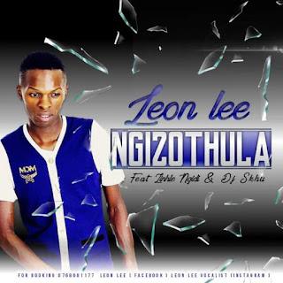 Leon Lee Ft. Zinhle Ngidi & DJ Skhu – Ngizothula