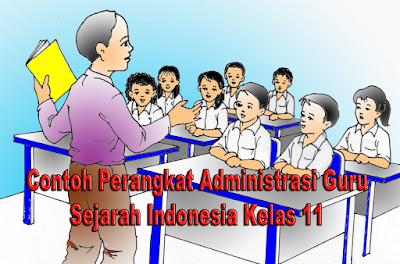 Contoh Perangkat Administrasi Guru Sejarah Indonesia Kelas 11