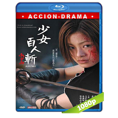 Azumi (2003) BRRip Full 1080p Audio Dual Castellano-Japones 5.1