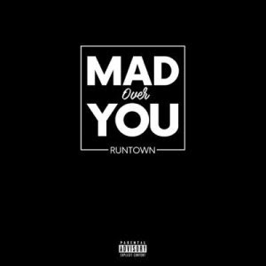 PHOTO: Runtown- Mad Over You