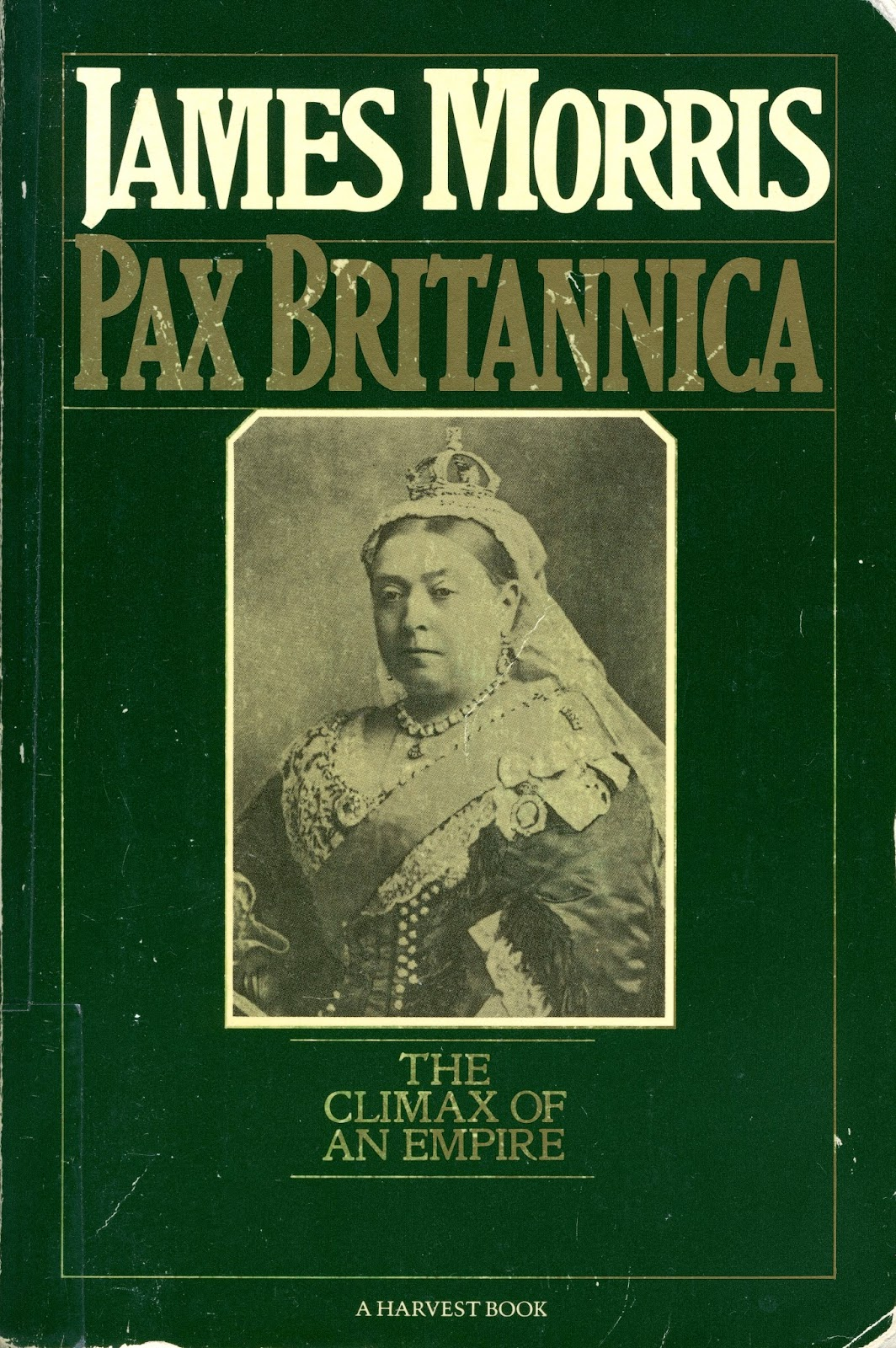 Critical Thoughts Jan Morris Of The Pax Britannica border=