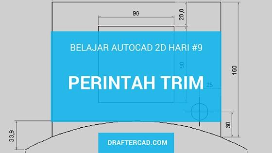 Cara menggunakan perintah trim dalam Autocad