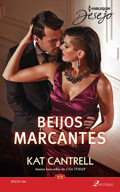 Beijos marcantes 2 de 2 Harlequin Desejo - ed. 266, Edição 2 - Kat Cantrell