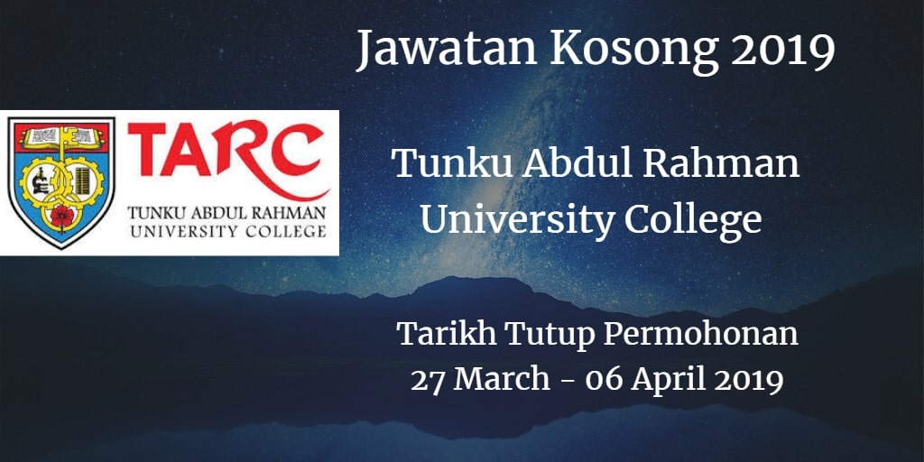 Jawatan Kosong TARUC 27 March - 06 April 2019