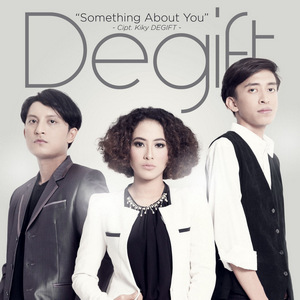 Degift - Something About You