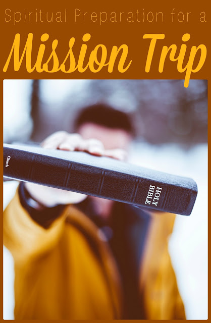 Spiritual Preparation for a Mission Trip