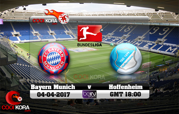 مشاهدة مباراة هوفنهايم وبايرن ميونخ اليوم 4-4-2017 في الدوري الألماني