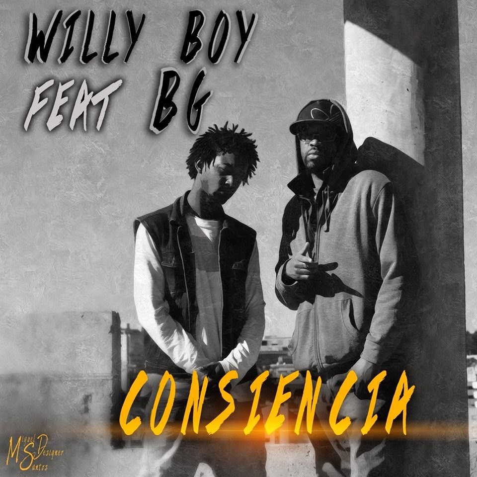 WillyBoy Ft Bg Ft Bruninha - Consciencia