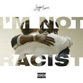 Joyner Lucas I'm Not Racist Lyrics
