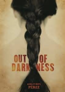 Out of Darkness by Ashley Hope Perez book cover