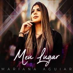 Meu Lugar - Mariana Aguiar
