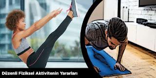 Düzenli Fiziksel Aktivitenin Yararları