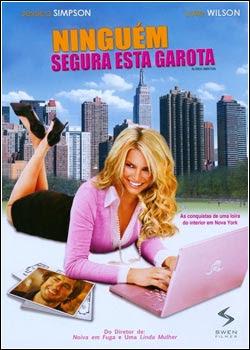 Download Filme Ninguém Segura Esta Garota – DVDRip AVI Dual Áudio