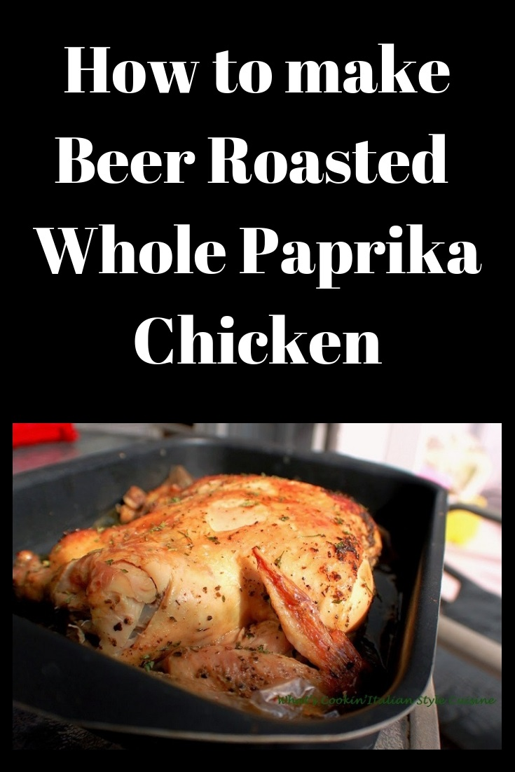 this is a beer roasted paprika chicken baked in an oven roasting bag. This has seasoning and been marinated over night to keep it juicy. The recipe shows how to make this smoked beer infused paprika chicken for whole chickens and chickens pieces like the thigh and legs.